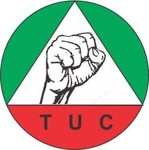 New Minimum Wage:TUC Flays FG's Circular On Implementation
