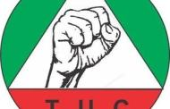 New Minimum Wage: TUC Flays FG's Circular On Implementation