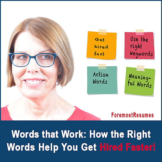 words that work how the right words help you get hired faster