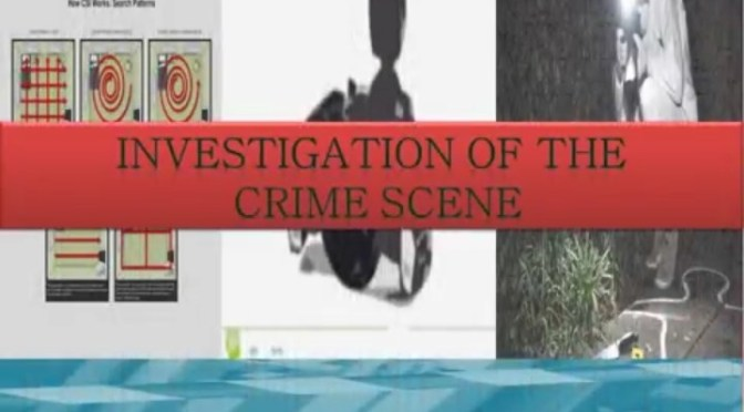 Investigation of crime Scene