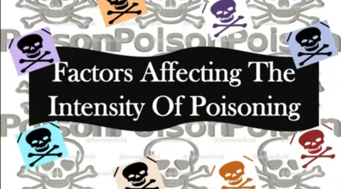 Factors Affecting The Intensity Of Poisoning