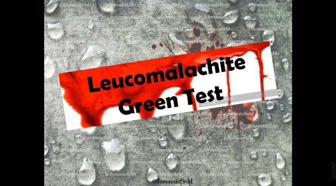 Leucomalachite Green Test