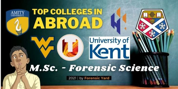 Admission in top M.Sc. Forensic science colleges in Abroad for 2021 |Forensic Yard|