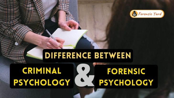 Difference Between Criminal Psychology and Forensic Psychology Forensic Yard (7)
