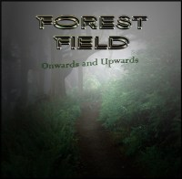 Forest Field - Onwards-and-Upwards