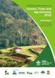 CGIAR Research Program on Forests, Trees and Agroforestry (FTA) Annual Report 2016