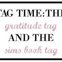 The Gratitude Tag + The Sims Book Tag