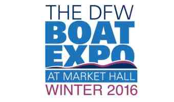 The DFW Winter Boat Expo Returns to Dallas, then on to Fort Worth