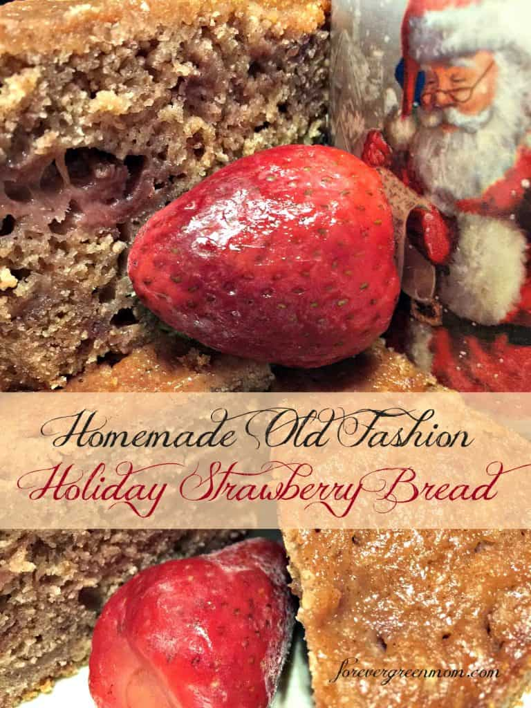 Homemade Old Fashion Holiday Strawberry Bread