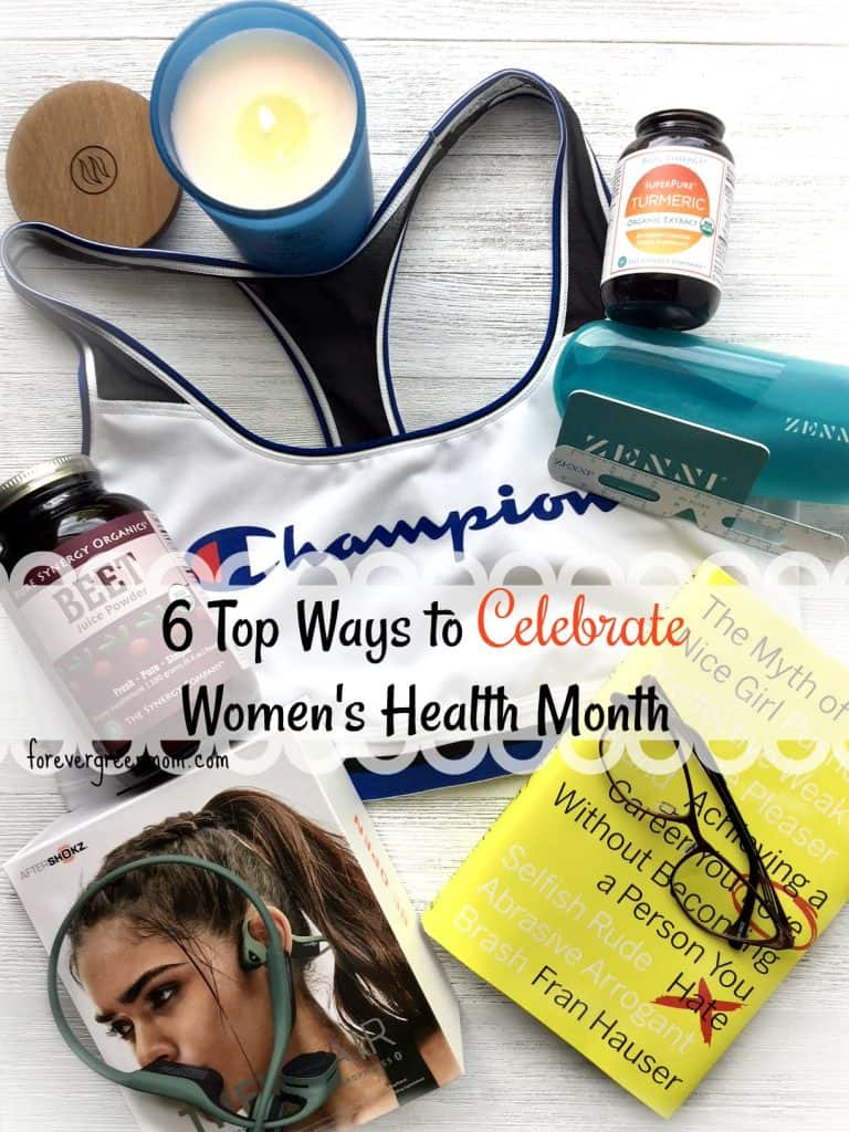 6 Top Ways to Celebrate Women's Health Month