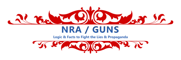 NRA \ GUNS - Facts & News Links