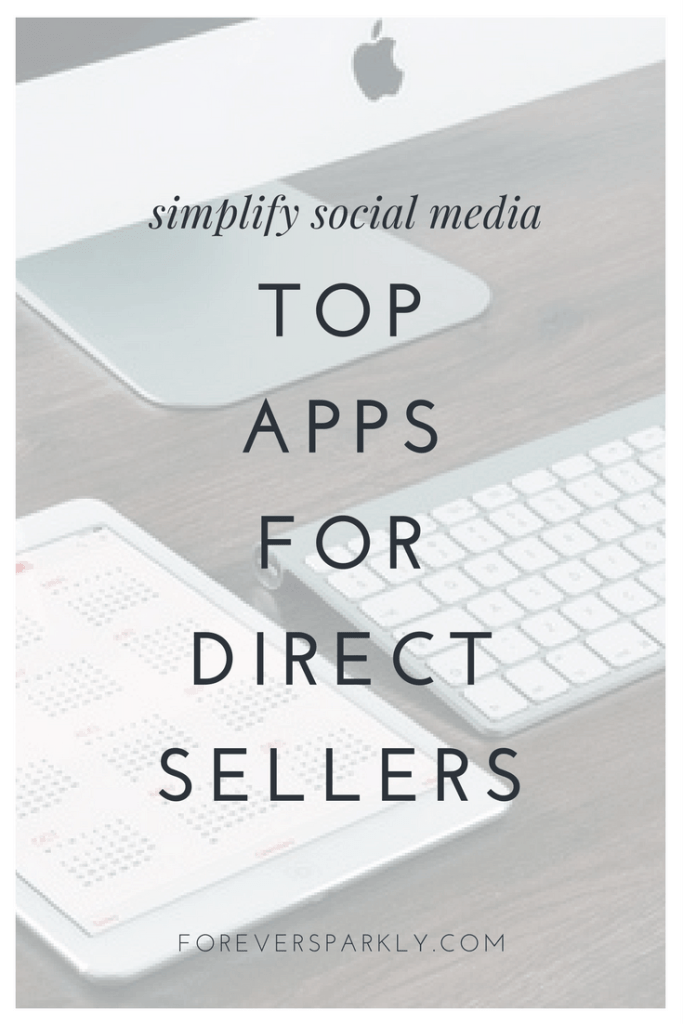 Looking for must have apps for direct sellers? These 5 apps for direct sellers will help you simplify your social media marketing! Kristy Empol
