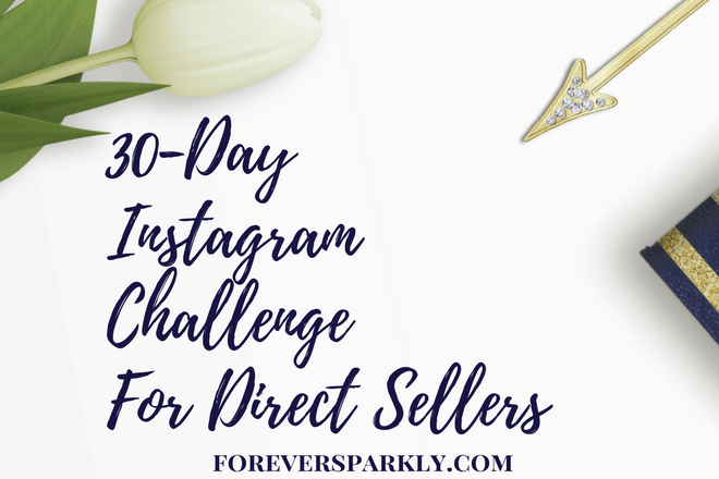 Direct Sales Instagram Challenge for your Direct Sales Business