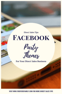 Need inspiration for your direct sales Facebook Parties? Click for Facebook Party Themes to help increase engagement & sales for your direct sales business! Kristy Empol