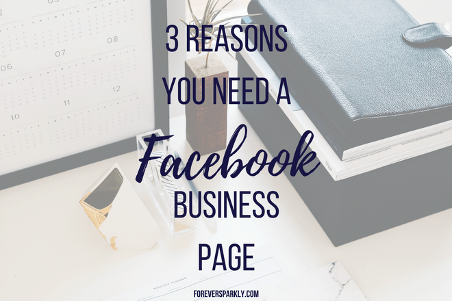 Why You Need a Facebook Business Page: 3 Reasons for Direct Sellers