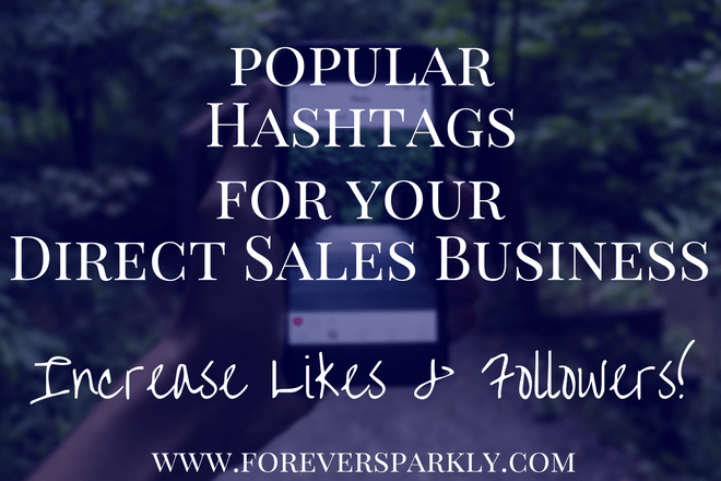 Hashtags for your Direct Sales Business: Increase Likes & Followers
