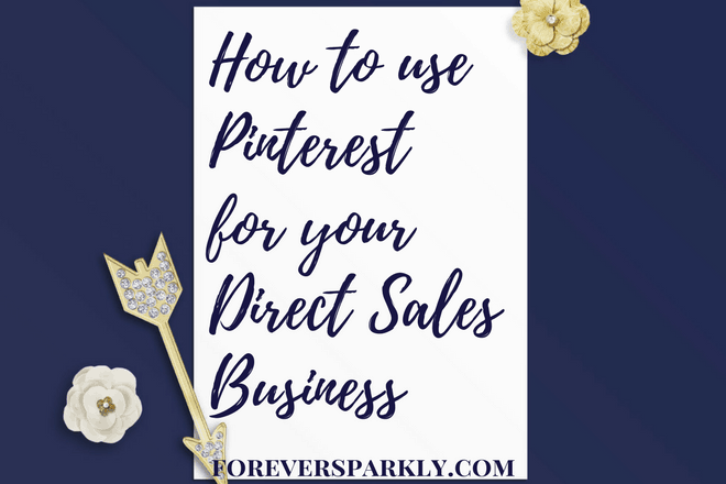 Pinterest for your Direct Sales Business: Pinning Your Way to Success!