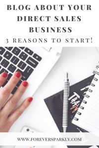 Wondering why your should blog about your direct sales business? Click to read 3 reasons to start and watch your direct sales business grow! Kristy Empol