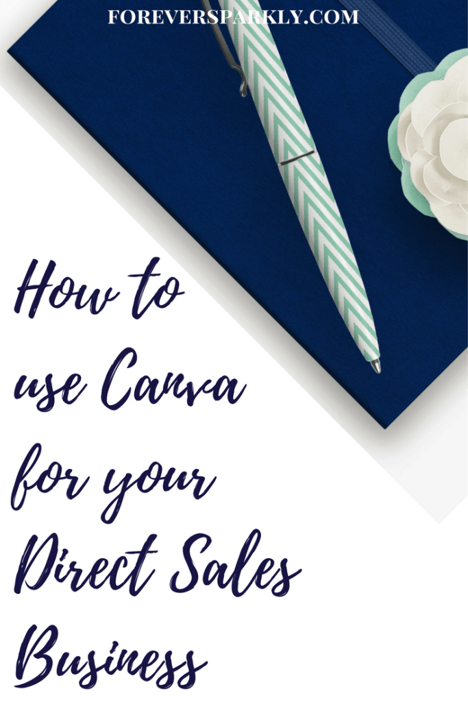 Wondering how to create your own direct sales graphics in Canva?Click for 5 easy to follow steps to set yourself apart and stay out of Facebook jail! Kristy Empol