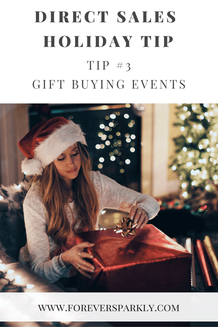 Looking to capitalize on the holiday seasons as a direct seller? Set up a Gift Buying Event! Click to read mpre direct sales holiday tips that will be sure to boost your seasonal sales! Kristy Empol