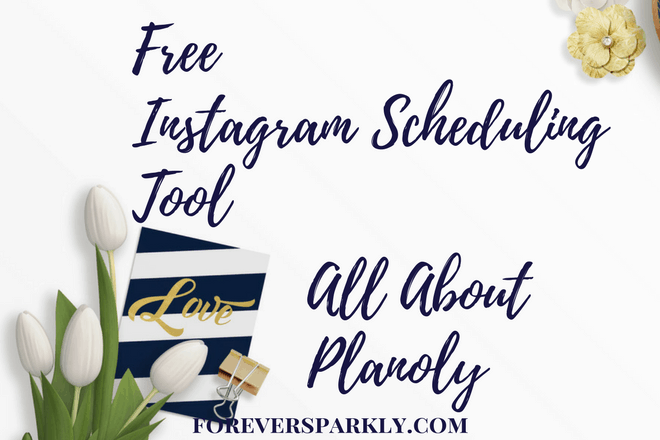 Free Direct Sales Instagram Tool to Grow Your Business: All About Planoly!