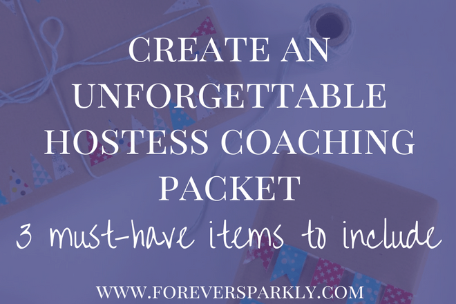 Looking to create the ultimate hostess coaching packet for your direct sales business? Click to read the must have items that you should include! Kristy Empol
