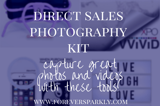 Direct Sales Photography Kit: Take Instagram-Worthy Photos and Videos!