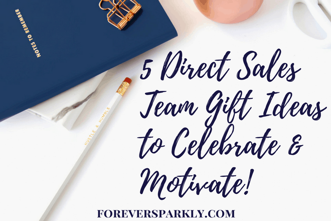 Looking for fun direct sales team gift ideas? Check out these 5 ideas that will be sure to put a smile on any direct sales team member's face! Kristy Empol