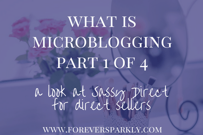 What Is Microblogging: Part 1 of 4 Microblogging Series