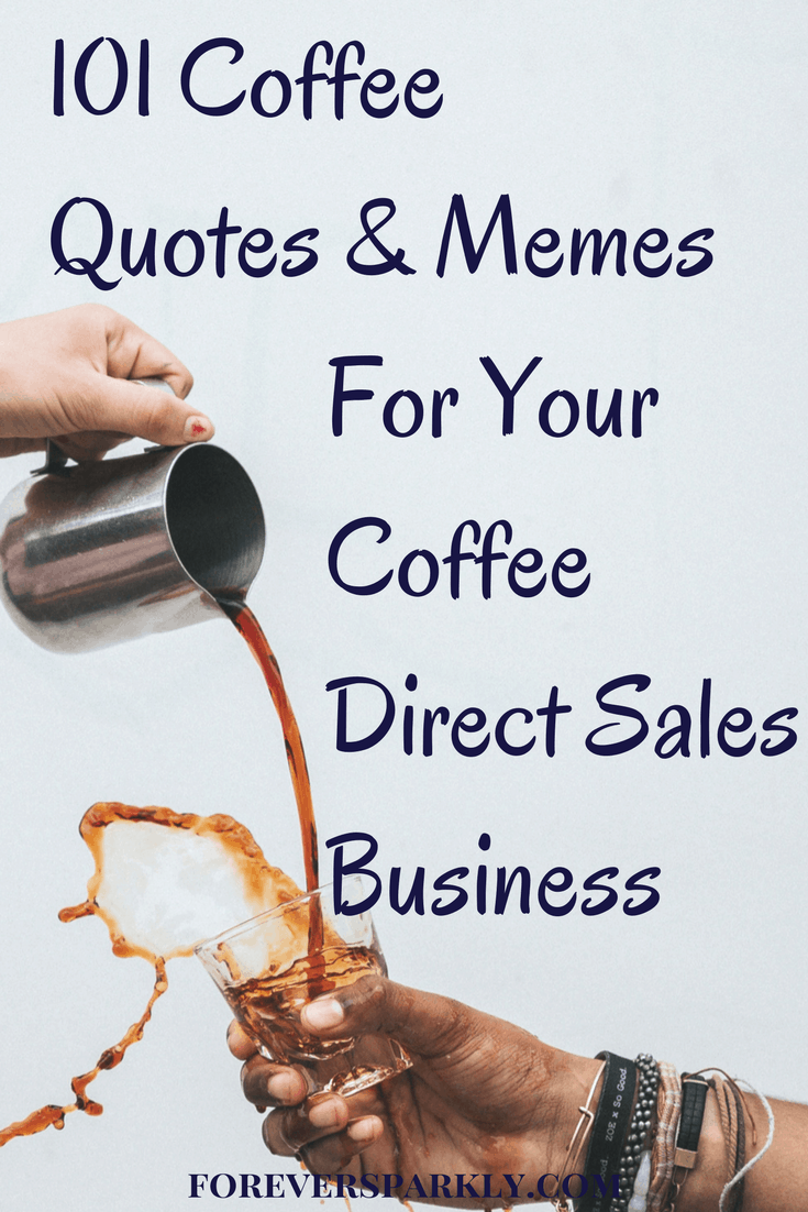 Are you a Java Momma Coffee consultant looking for coffee quotes and memes to create for your social media pages? Click for 101 coffee quotes and memes! Kristy Empol