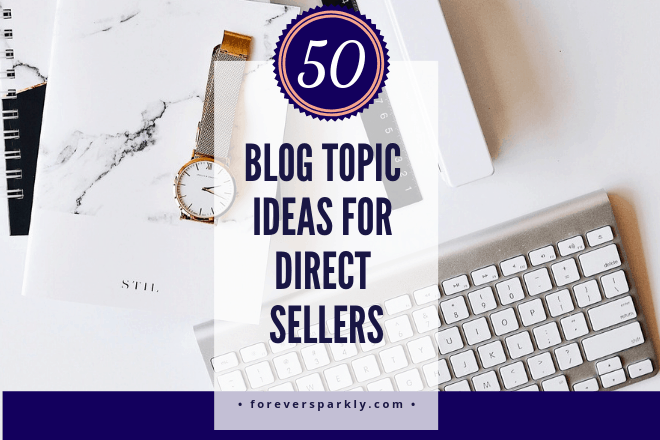 Are you a direct seller or home based business owner who blogs? Click to check out 50 blog topic ideas for direct sellers and home based business owners. Kristy Empol