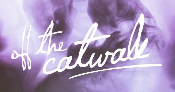 offthecatwalk