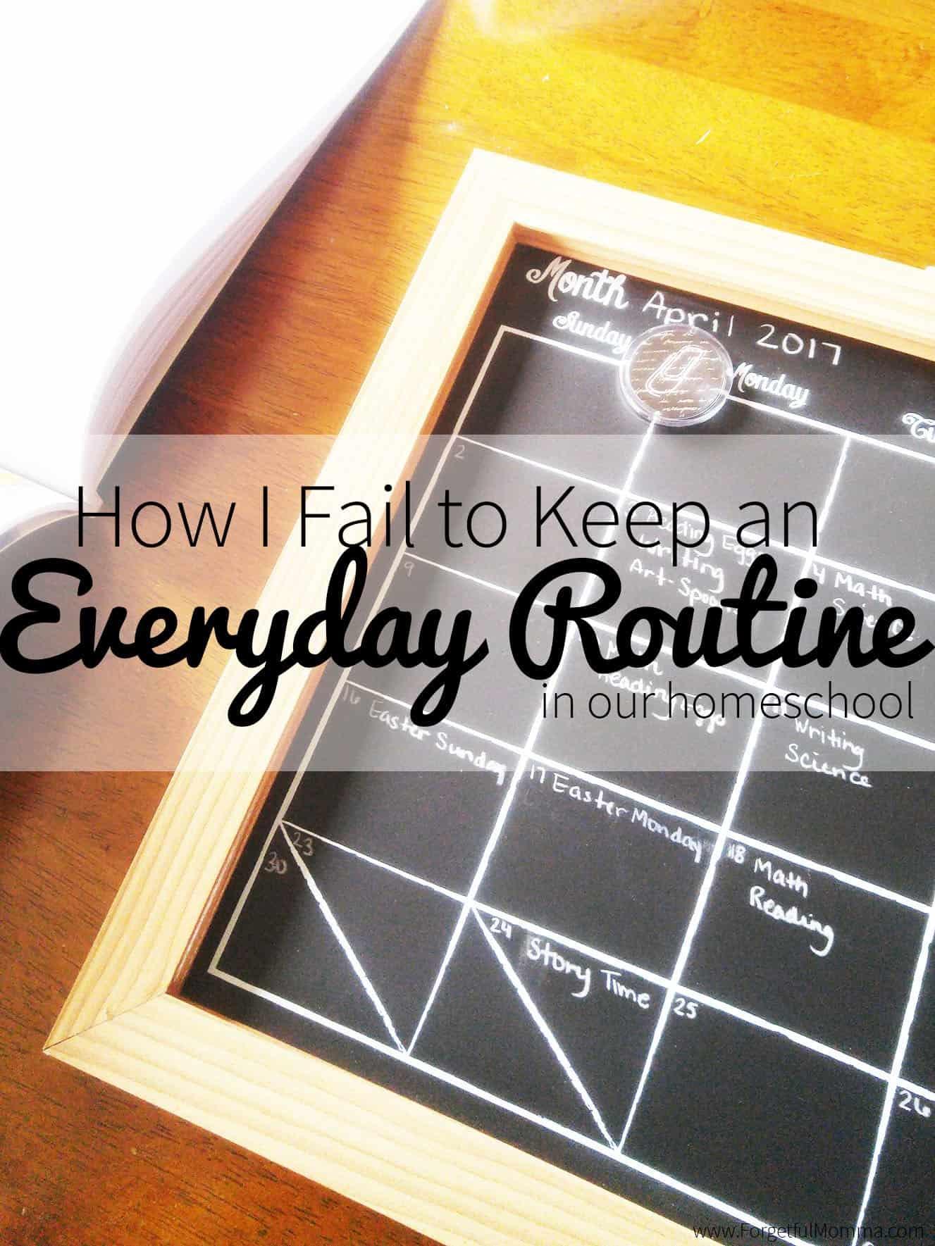 How I Fail to Keep an EverydayRoutine