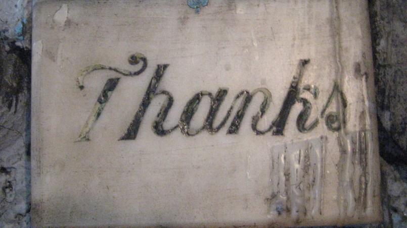"Concrete slab that says ""Thanks"""