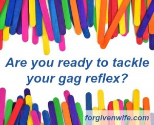 Tackle your gag reflex so you can orally bless your husband.