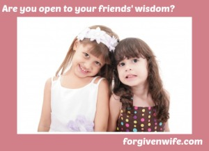 Do you invite the wisdom of your friends into your marriage?