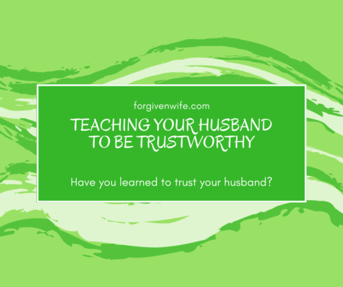 Have you learned to trust your husband?