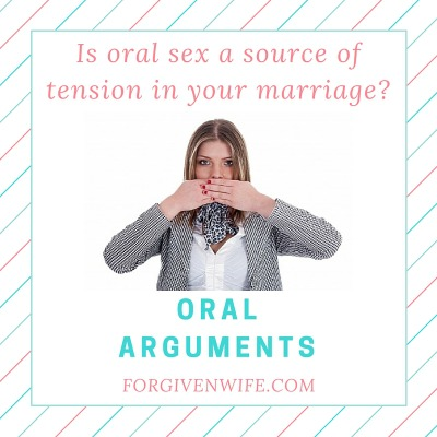 Is oral sex a source of tension in your marriage?