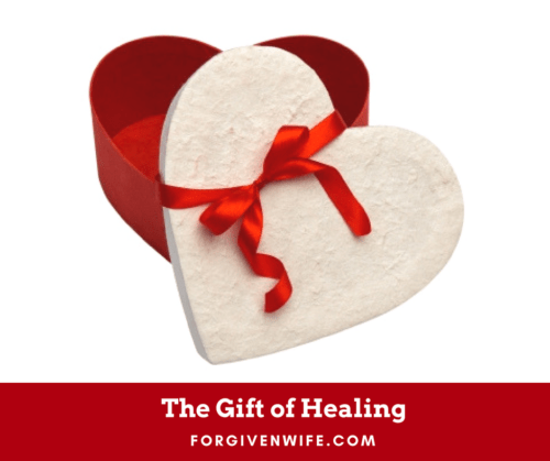 Our marriage has been given the gift of healing.