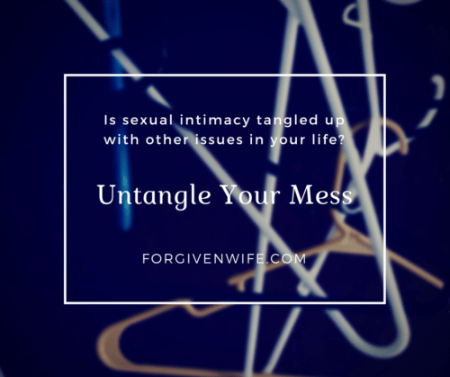 Is sexual intimacy tangled up with other issues in your life?