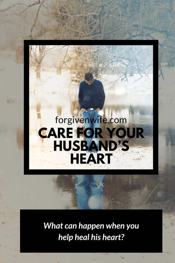 What can happen when you help heal your husband's heart?