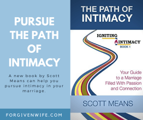 A new book by Scott Means can help you pursue intimacy in your marriage.