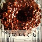 Mexican Chocolate Cake Recipe