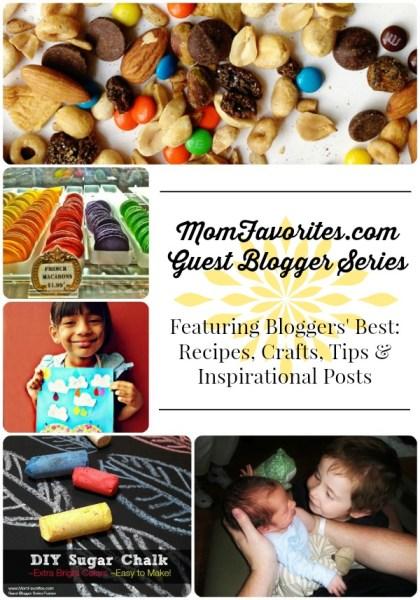 Mom Favorites Guest Blogger Series