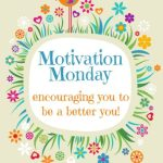Motivation Monday Linky Party 193