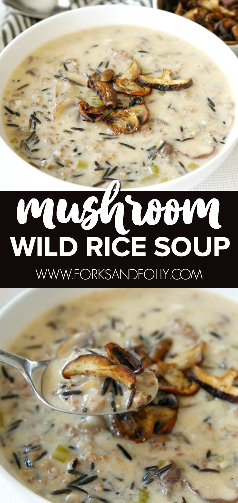 Soul Warming Mushroom And Wild Rice Soup Forks And Folly
