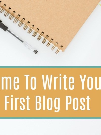 Start A Blog: Writing Your First Post