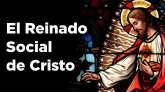 El Reinado Social de Cristo