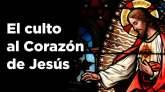 El culto al Corazón de Jesús