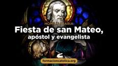 Fiesta de san Mateo, apóstol y evangelista